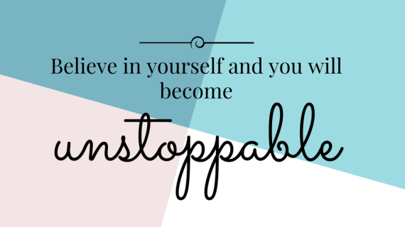believe-in-yourself-and-you-will-becoming-1024x576