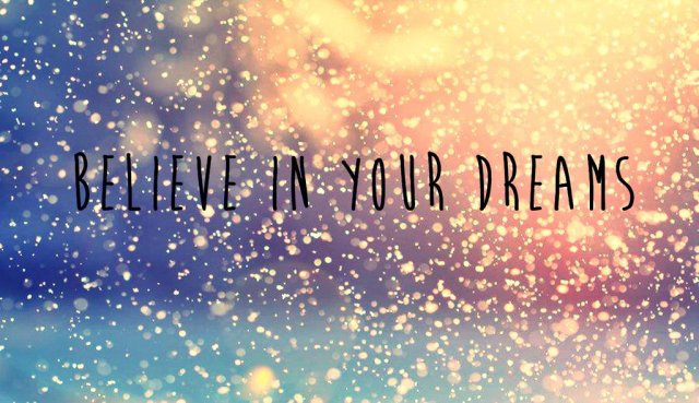 wallpaper_believe_in_your_dreams_by_dayabieber-d6fvvcm